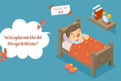 trẻ bị nghẹt mũi khó thở khi ngủ